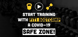 FIT1BOOTCAMP a COVID-19 SAFE ZONE